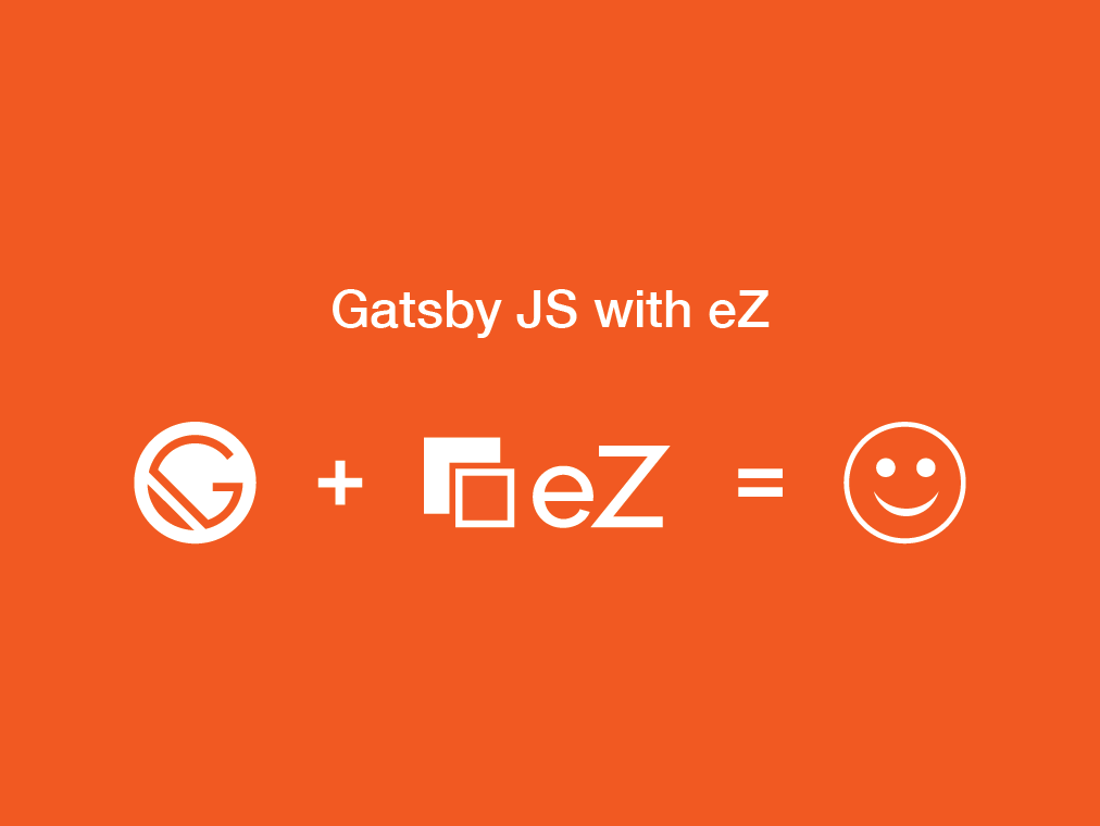 Getting started with eZ Platform and Gatsby.js