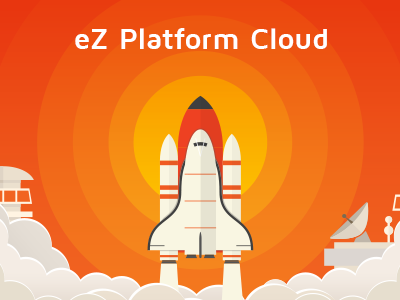 We Are Launching eZ Platform Cloud, Speeding Up Development of Your Projects